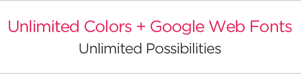 Unlimited Colors + Google Web Fonts = Unlimited Possibilities